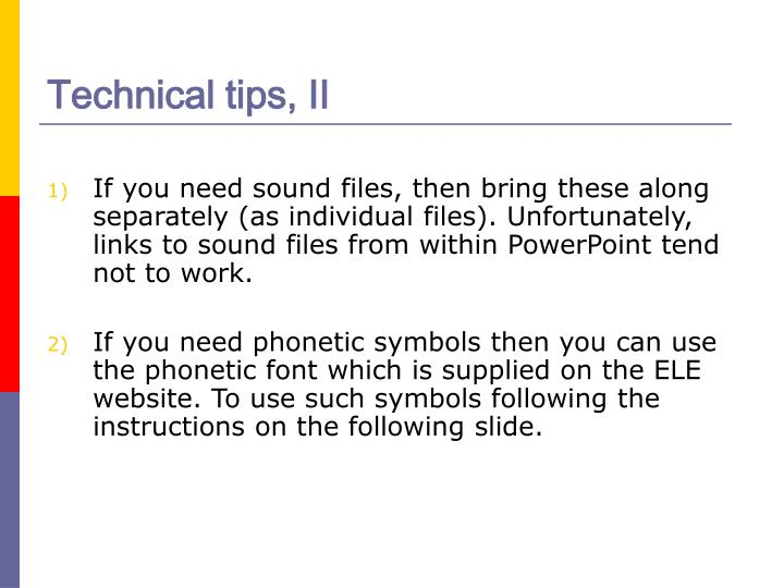 Technical tips, II
