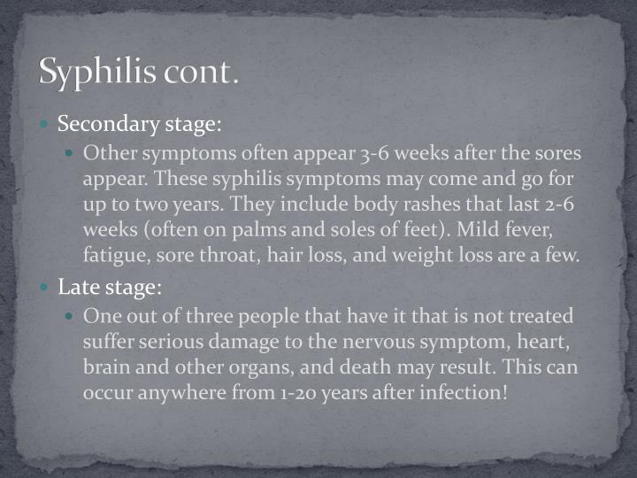 Syphilis cont.