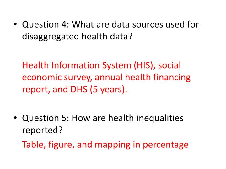 Question 4: What are data sources used for disaggregated health data?