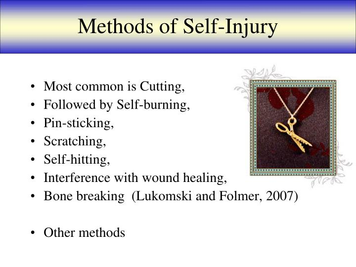 Methods of Self-Injury