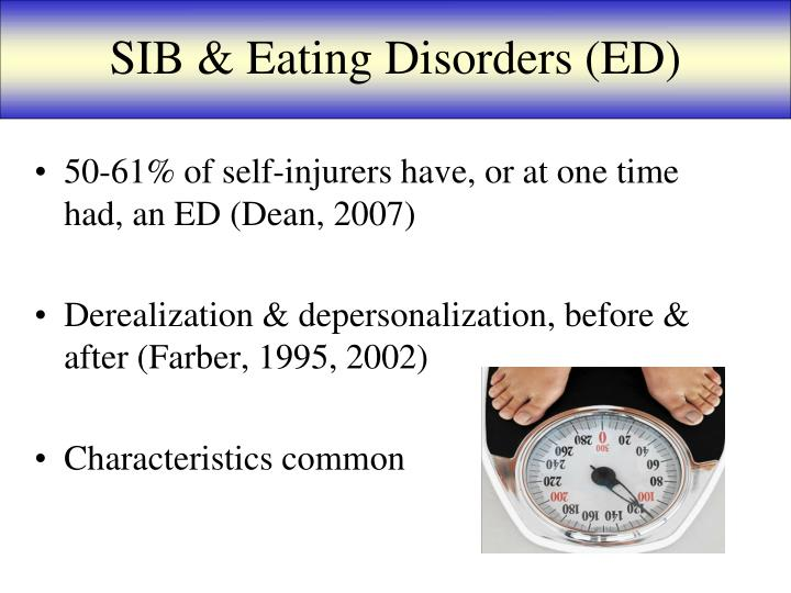 SIB & Eating Disorders (ED)