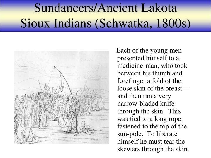 Sundancers/Ancient Lakota Sioux Indians (Schwatka, 1800s)