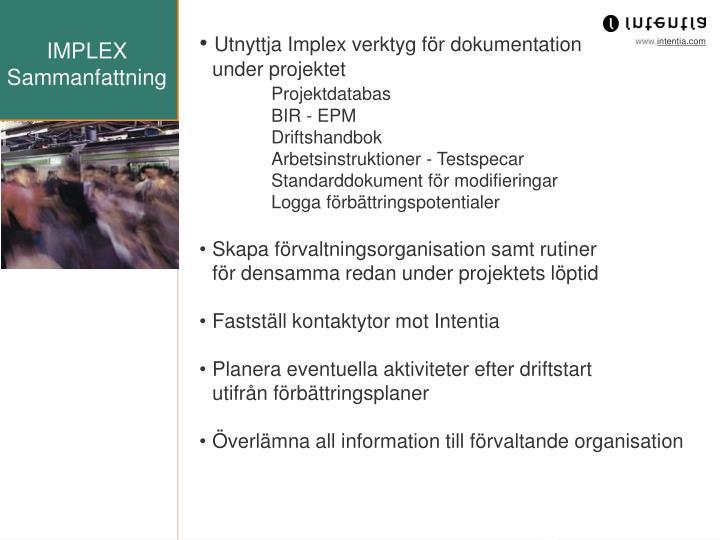 Utnyttja Implex verktyg för dokumentation