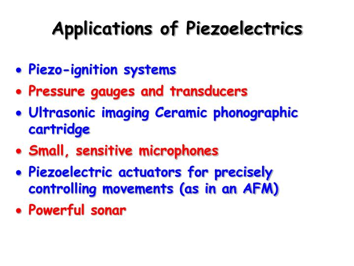 Applications of Piezoelectrics