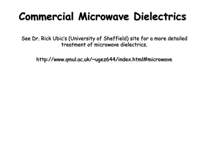 Commercial Microwave Dielectrics