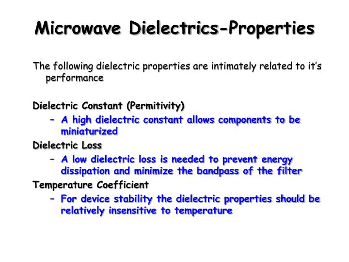 Microwave Dielectrics-Properties