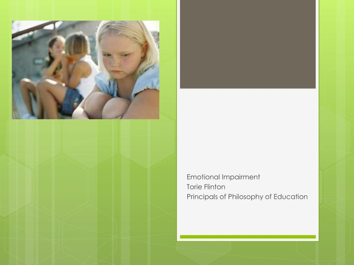 emotional impairment torie flinton principals of philosophy of education
