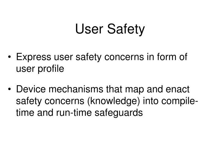User Safety