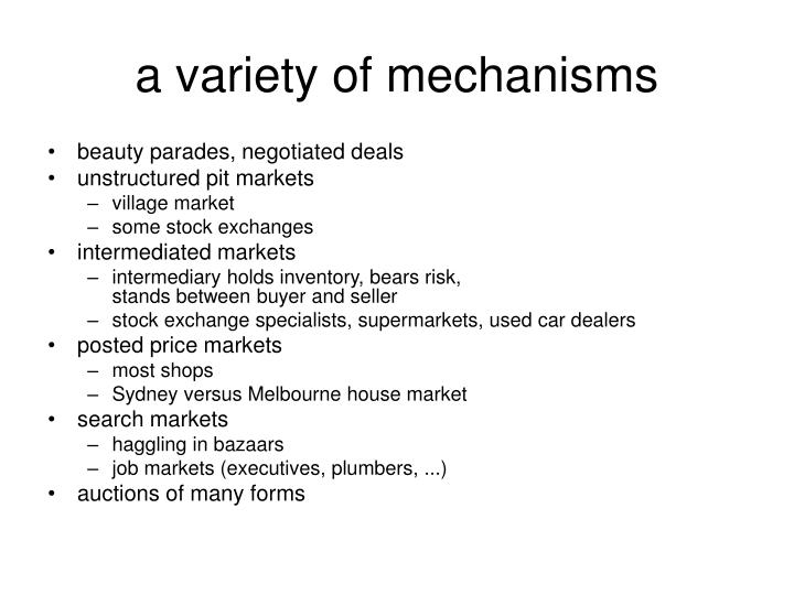 a variety of mechanisms