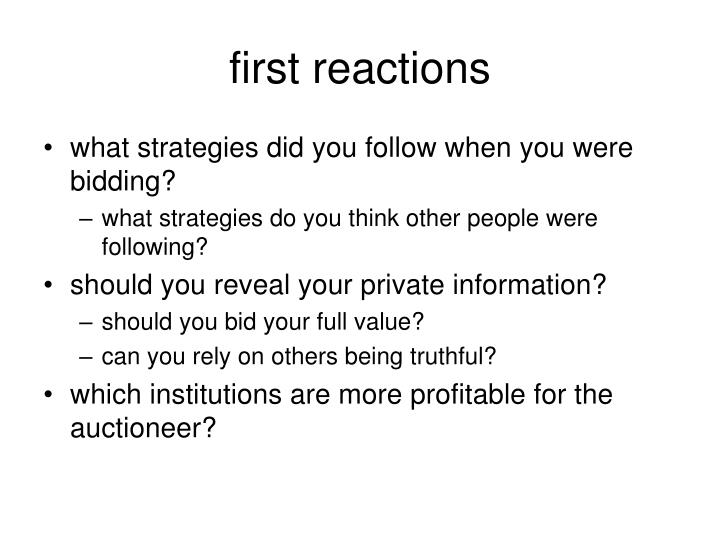 first reactions