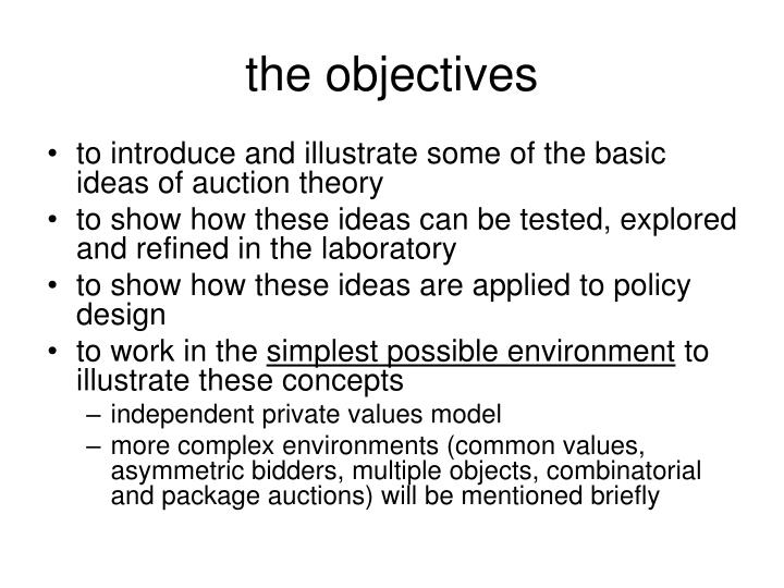 The objectives