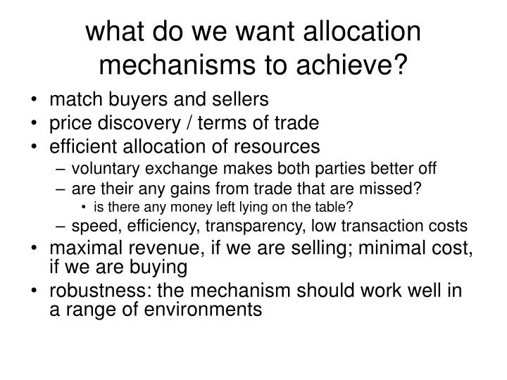 what do we want allocation mechanisms to achieve?