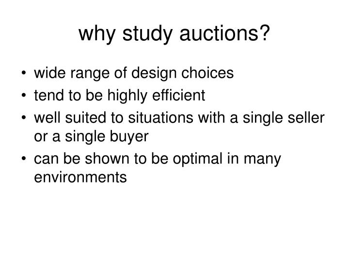why study auctions?
