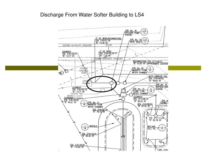 Discharge From Water Softer Building to LS4