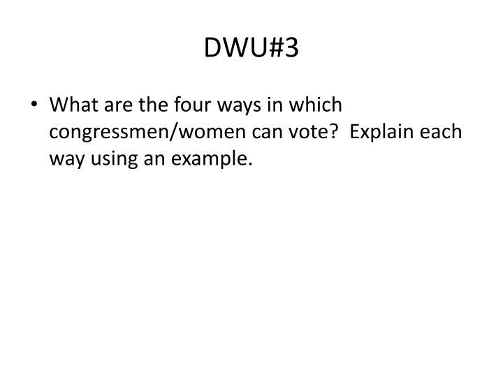 DWU#3