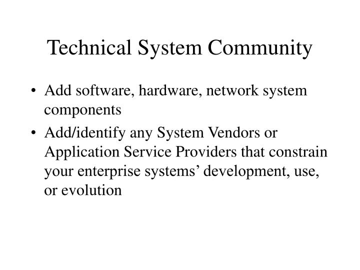 Technical System Community