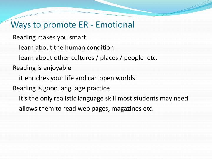 Ways to promote ER - Emotional
