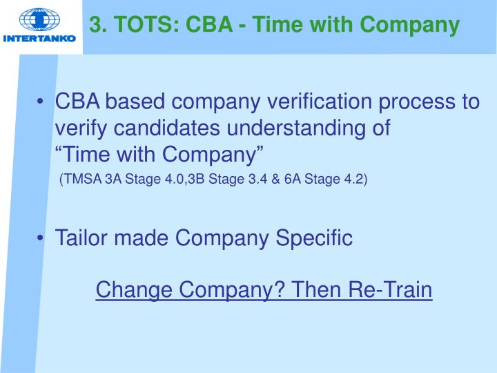 3. TOTS: CBA - Time with Company