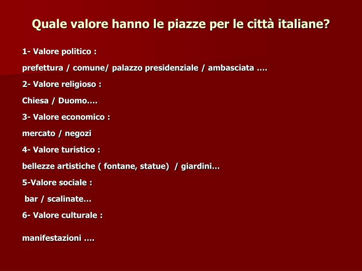 Quale valore hanno le piazze per le città italiane?