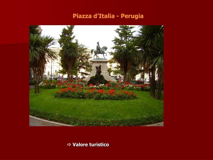 Piazza d'Italia - Perugia