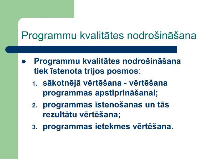 Programmu kvalitātes nodrošināšana