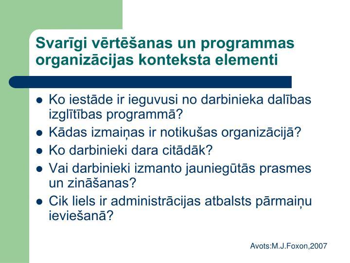 Svarīgi vērtēšanas un programmas organizācijas konteksta elementi