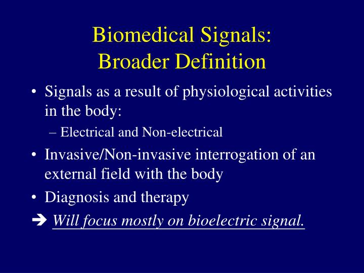 Biomedical Signals: