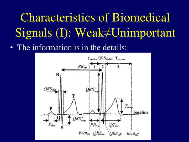 Characteristics of Biomedical Signals (I): Weak