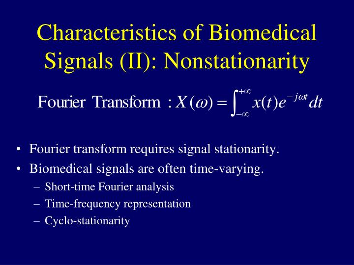 Characteristics of Biomedical Signals (II): Nonstationarity