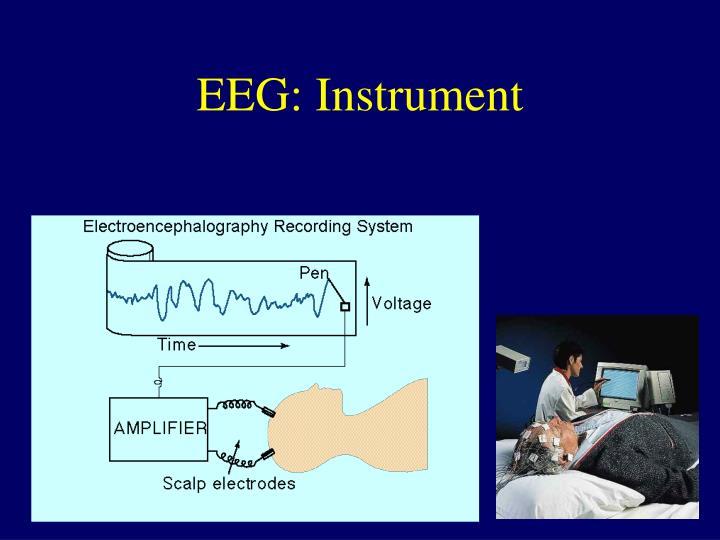 EEG: Instrument