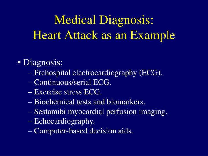 Medical Diagnosis: