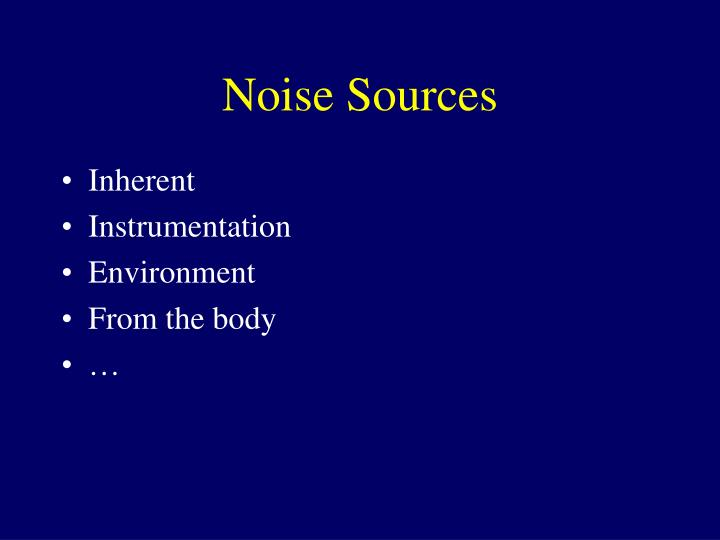 Noise Sources