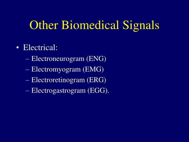 Other Biomedical Signals