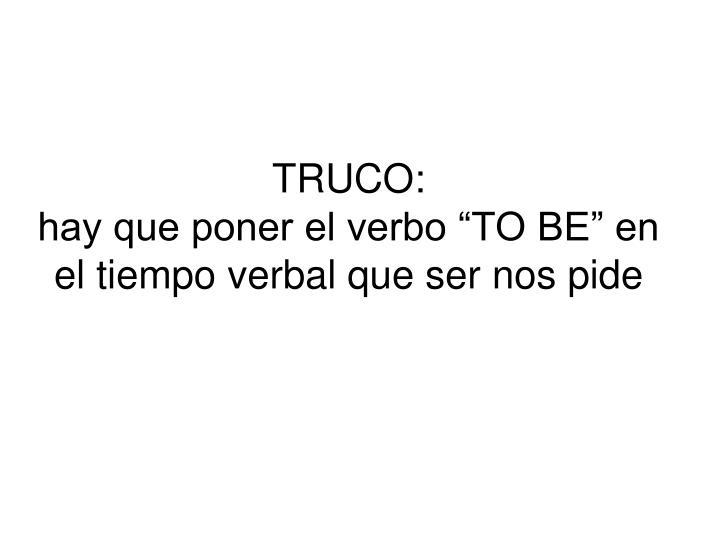TRUCO: