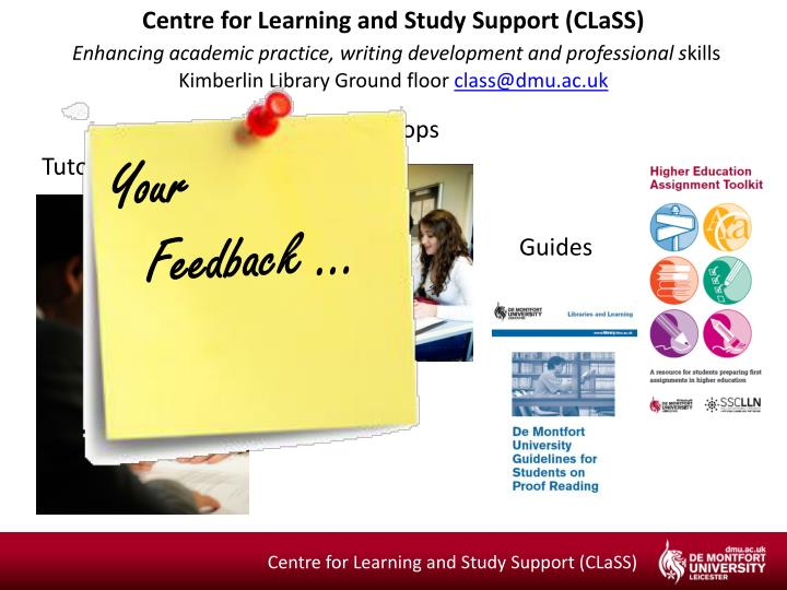 Centre for Learning and Study Support (CLaSS)
