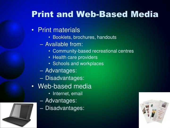 Print and Web-Based Media