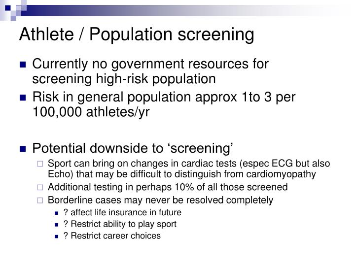 Athlete / Population screening