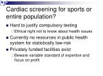 cardiac screening for sports or entire population