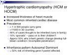 hypertrophic cardiomyopathy hcm or hocm