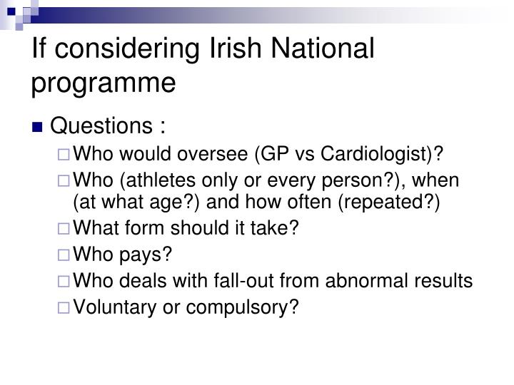 If considering Irish National programme