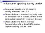 influence of sporting activity on risk