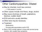 other cardiomyopathies dilated1