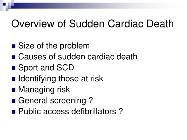 Overview of sudden cardiac death