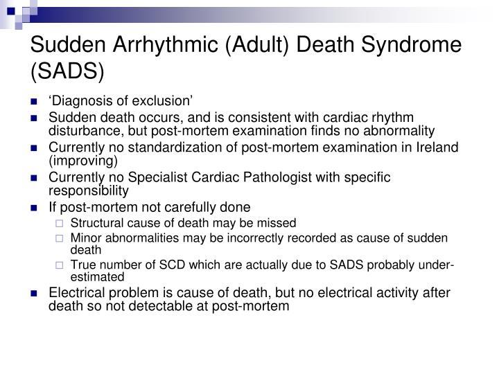 Sudden Arrhythmic (Adult) Death Syndrome (SADS)