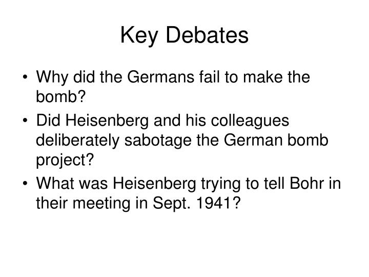 Key Debates