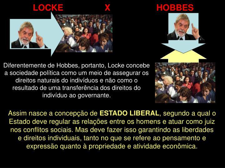 LOCKE                 X                   HOBBES
