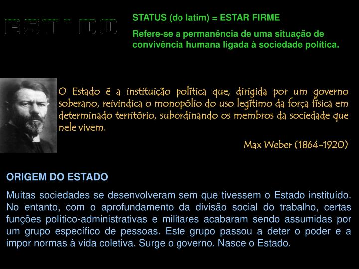STATUS (do latim) = ESTAR FIRME
