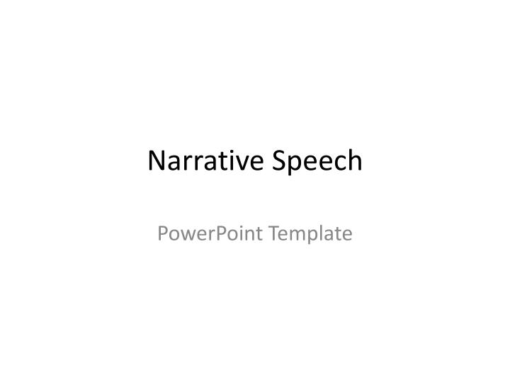 Narrative speech