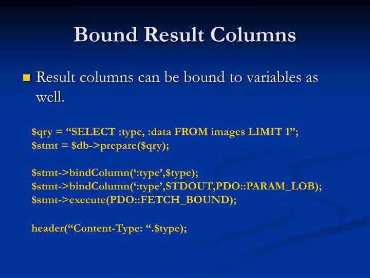 Bound Result Columns