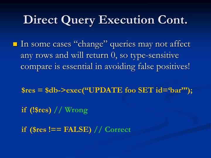 Direct Query Execution Cont.